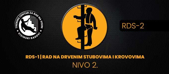 RDS-2 | RAD NA DRVENIM STUBOVIMA I KROVOVIMA – NIVO 2.