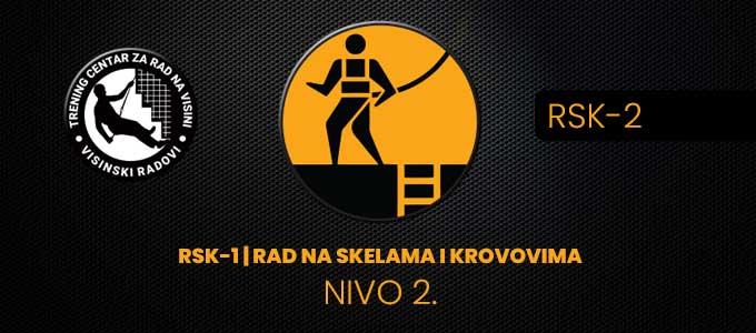 RSK-2 | RAD NA SKELAMA I KROVOVIMA – NIVO 2.